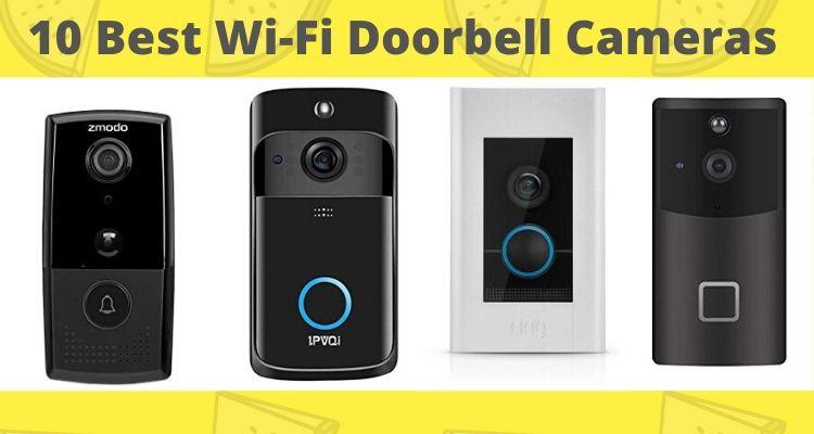 10 Best Wifi Doorbell Cameras