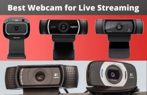 Best Webcam for Live Streaming