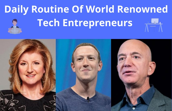 Daily Routine Of World Renowned TechEntrepreneurs [Infographic]